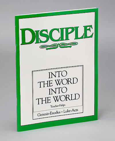 Disciple II Into the Word Into the World: Teacher Helps