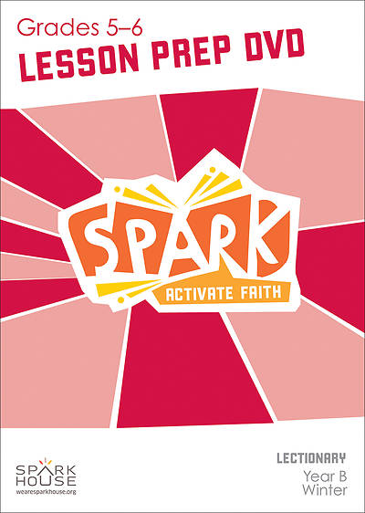 Spark Lectionary Grades 5-6 Preparation DVD Winter Year B