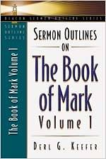 Sermon Outlines on the Book of Mark
