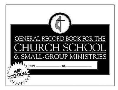 General Record Book for the Church School and Small Group Ministries