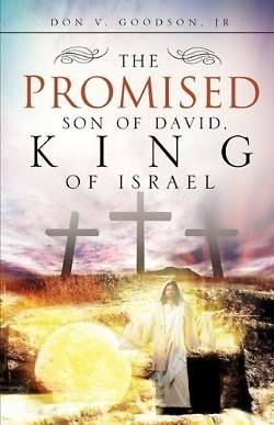 The Promised Son of David, King of Israel