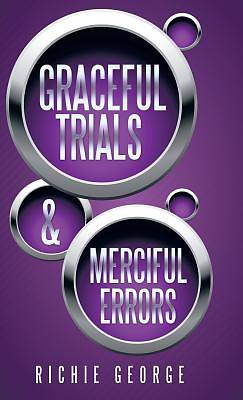 Graceful Trials and Merciful Errors