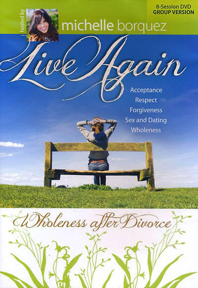 Live Again: Wholeness After Divorce 8-Session DVD Study