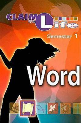 Claim the Life - Word Semester 1 Student