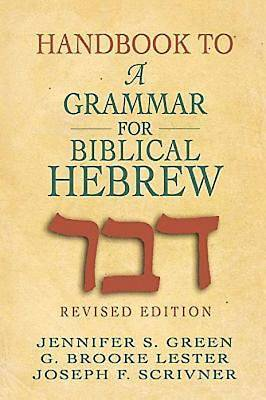 Handbook to A Grammar for Biblical Hebrew