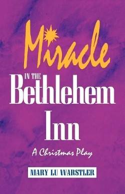 Miracle in the Bethlehem Inn
