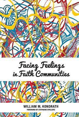 Facing Feelings in Faith Communities