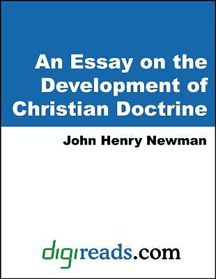 An Essay on the Development of Christian Doctrine [Adobe Ebook]