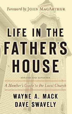 Life in the Fathers House