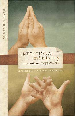 Intentional Ministry in a Not-So-Mega Church