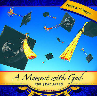 A Moment with God for Graduates - eBook [ePub]