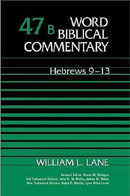 Word Biblical Commentary - Hebrews 9-13