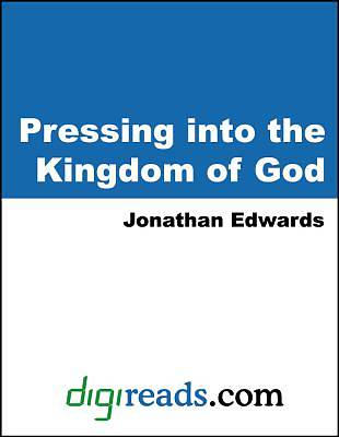 Pressing into the Kingdom of God [Adobe Ebook]