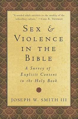Sex and Violence in the Bible