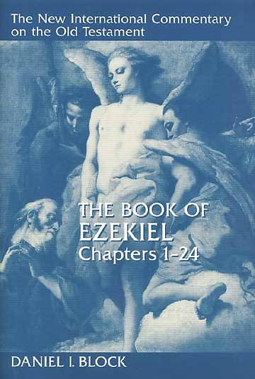 The New International Commentary on the Old Testament - Ezekiel 1-24