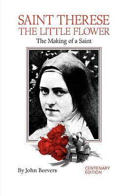 St Therese-Making of a Saint