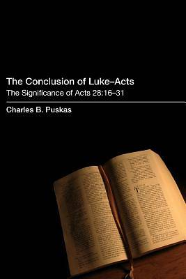 The Conclusion of Luke-Acts