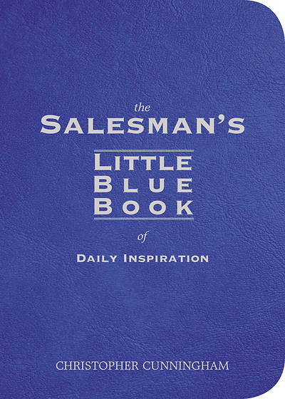The Salesmans Little Blue Book of Daily Inspiration