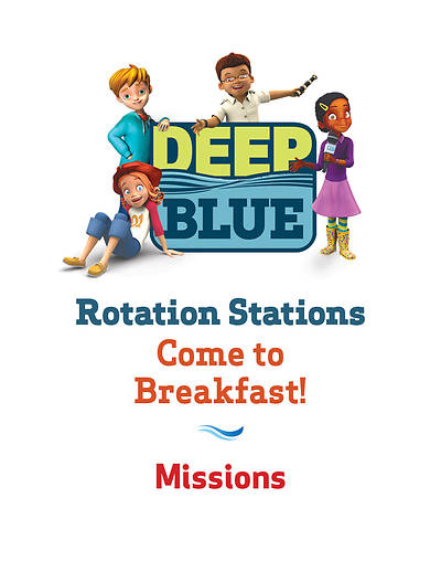 Deep Blue Rotation Station: Come To Breakfast! - Missions Station Download
