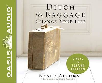 Ditch the Baggage, Change Your Life (Library Edition)