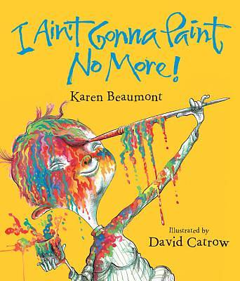I Aint Gonna Paint No More! Lap Board Book