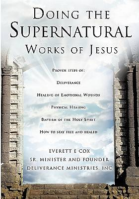 Doing the Supernatural Works of Jesus
