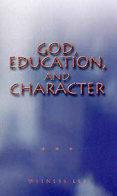 God, Education, and Character