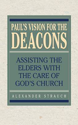 Pauls Vision for the Deacons