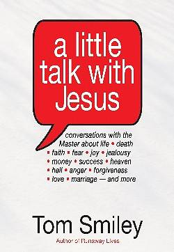 A Little Talk with Jesus