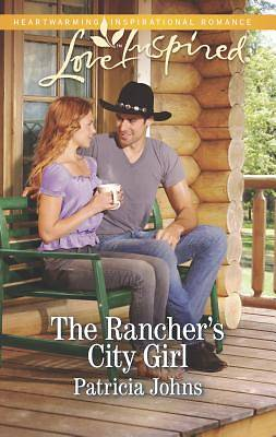 The Ranchers City Girl
