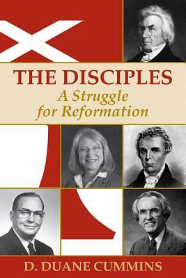 The Disciples A Struggle for Reformation Hardback