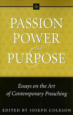 Passion, Power, and Purpose