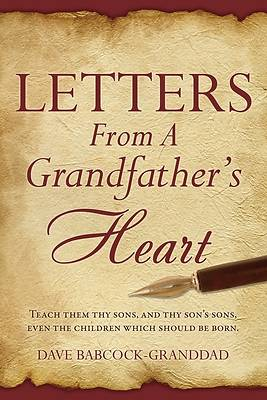 Letters from a Grandfathers Heart