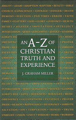 An A to Z of Christian Truth and Experience