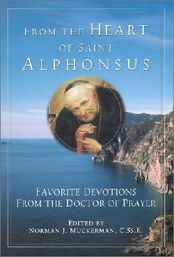 From the Heart of Saint Alphonsus