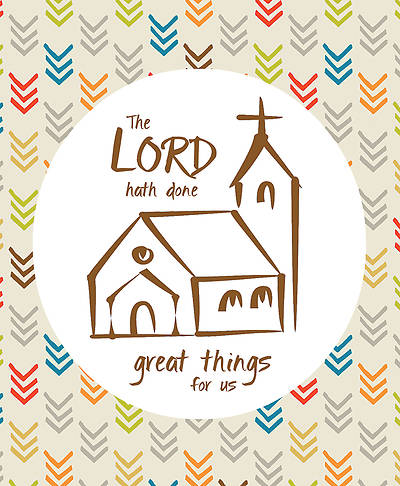 The Lord Hath Done Great Things for Us Anniversary Legal Size Bulletin