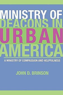 Ministry of Deacons in Urban America