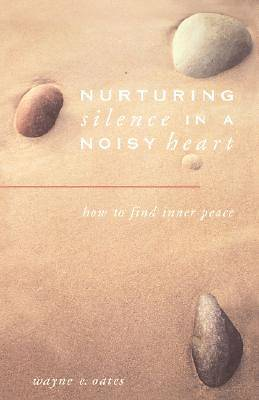 Nurturing Silence in a Noisy Heart