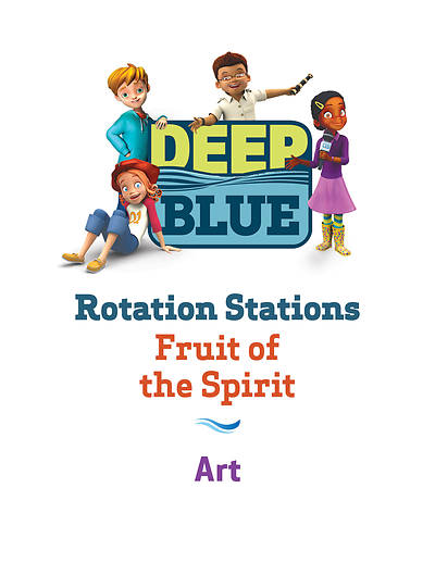 Deep Blue Rotation Station: Fruit of the Spirit - Art Station Download