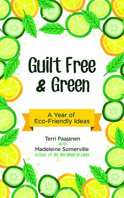 Guilt Free and Green