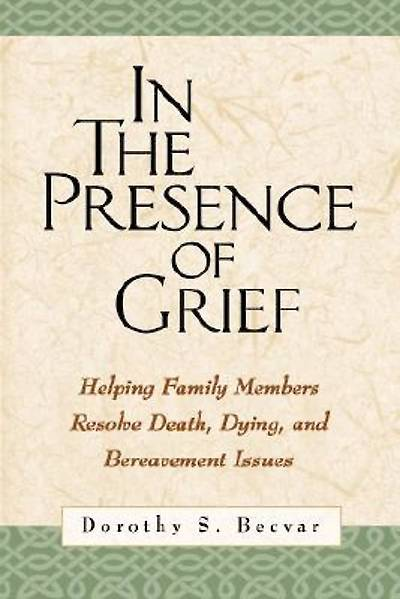 In the Presence of Grief