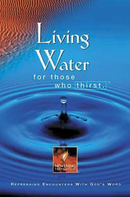 Living Water for Those Who Thirst
