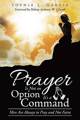 Prayer Is Not an Option Its a Command