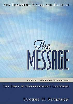 The Message Bible New Testament, Psalms, and Proverbs Pocket Paperback Edition