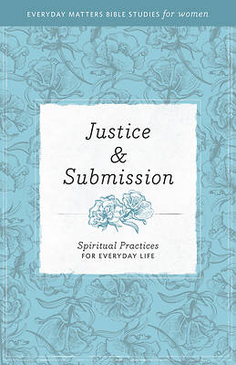 Justice and Submission