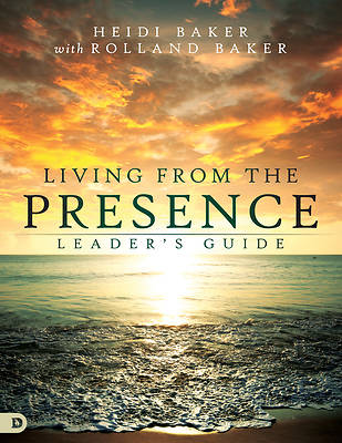 Living from the Presence Leaders Guide