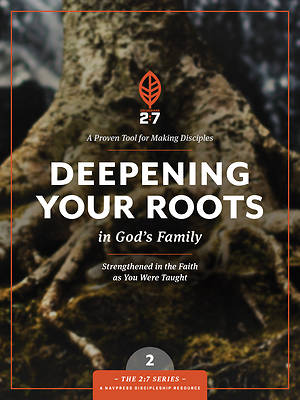 Deepening Your Roots in Gods Family