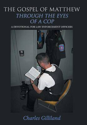 The Gospel of Matthew Through the Eyes of a Cop