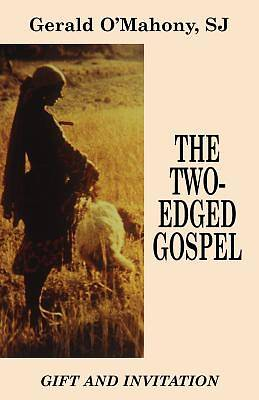 The Two-Edged Gospel