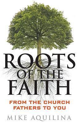 Roots of the Faith